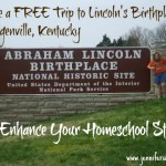 Take a Field Trip to Study Lincoln