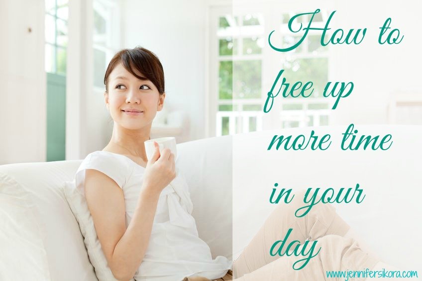 How to Free Up More Time in Your Day