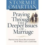 Praying Through the Deeper Issues of Marriage