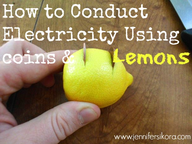 How to Conduct Electricity Using Lemons