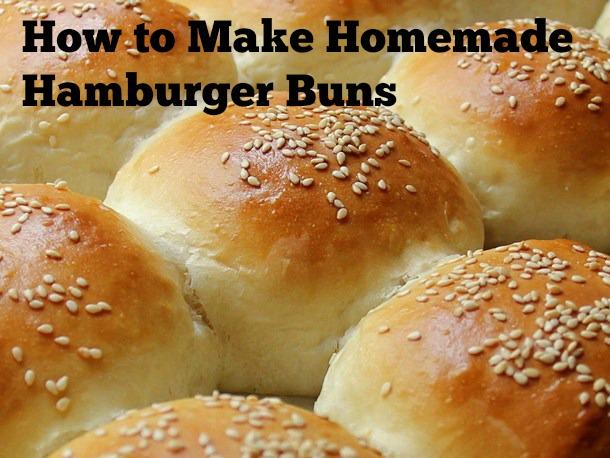 How to make homemade hamburger buns