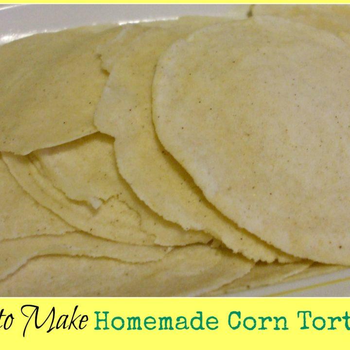 Homemade Corn Tortillas