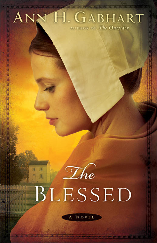 The Blessed by Ann Gabhart — Book Review