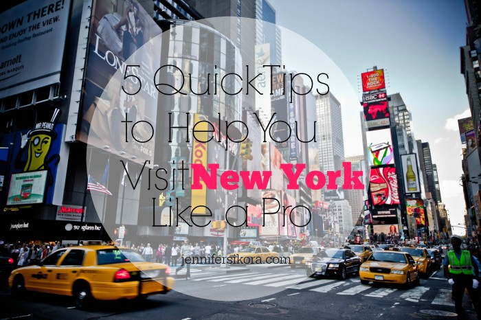 Tips You Will Want to Know If You Visit New York