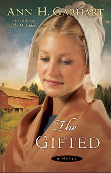The Gifted by Ann H. Gabhart