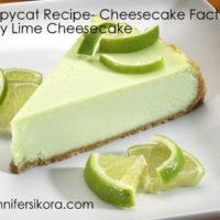 Copycat Recipe- Cheesecake Factory Key Lime Cheesecake