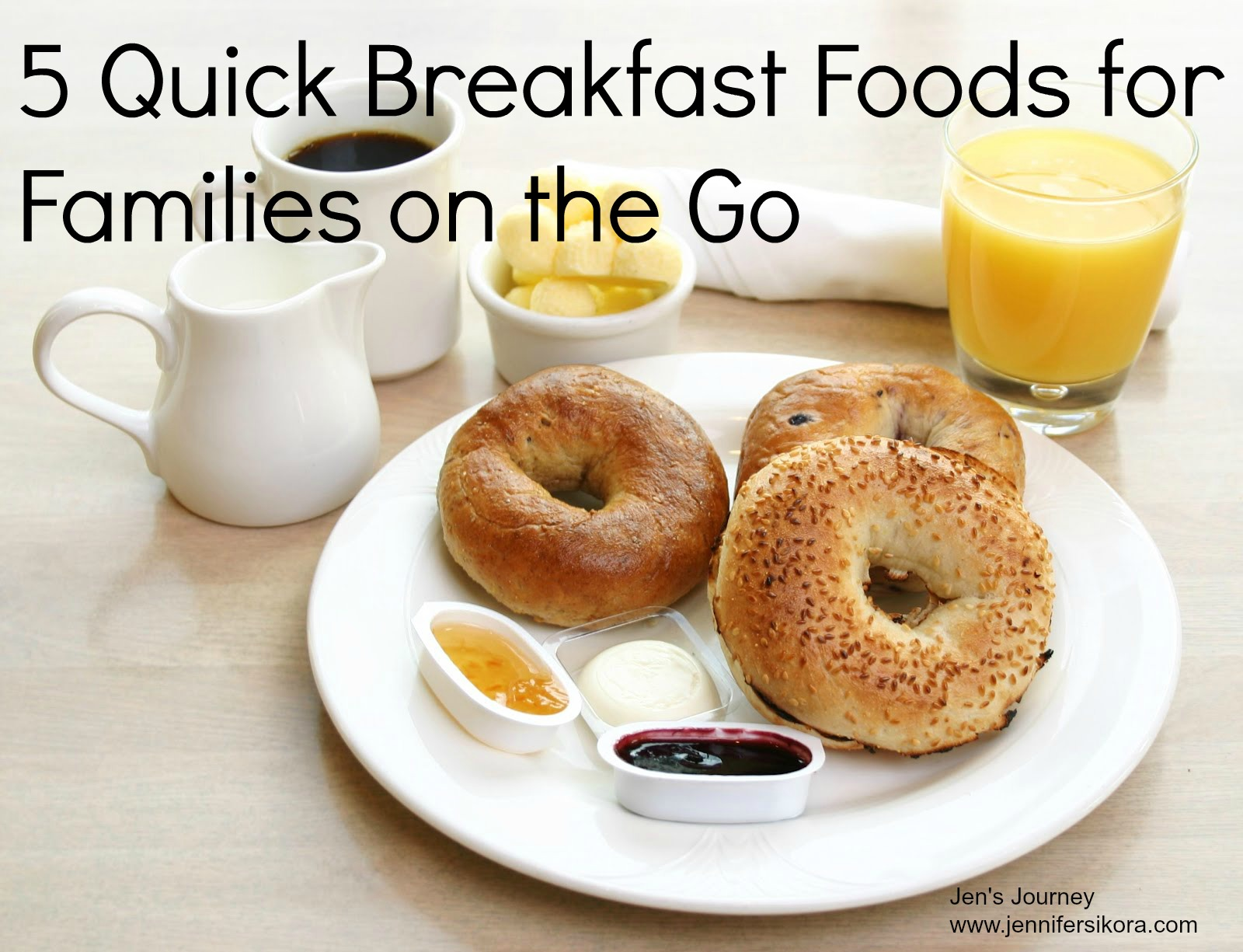5 Quick Breakfast Foods for Families on the Go
