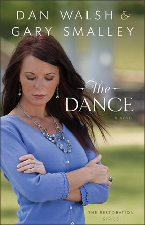 The Dance by Dan Walsh and Gary Smalley