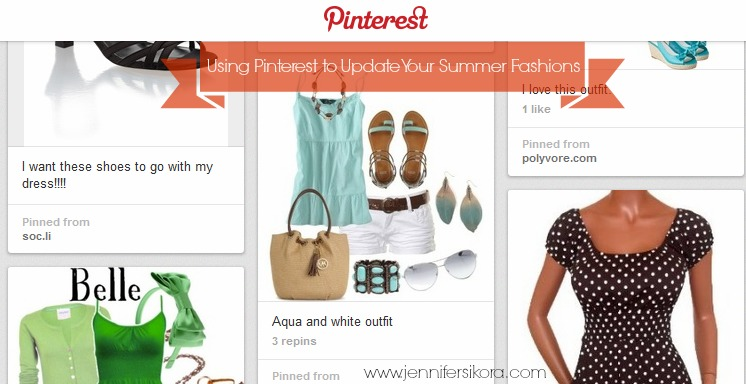 Using Pinterest to Style up Your Summer Fashion