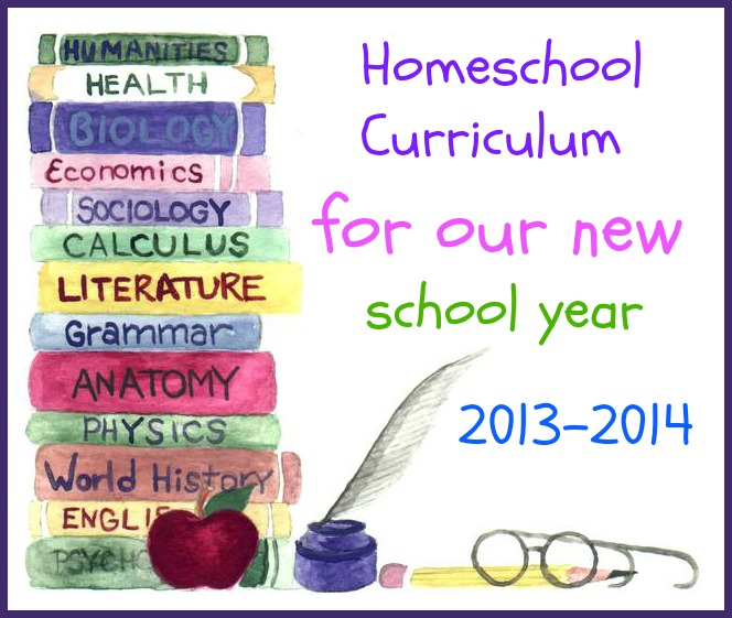 Our Homeschool Curriculum for 2013-2014