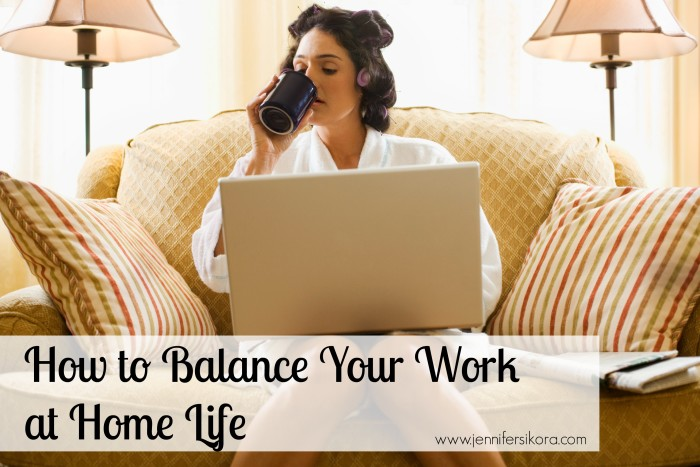 How to Balance Your Work at Home Life
