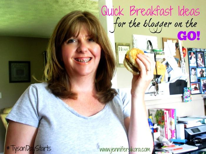 Quick breakfast ideas for bloggers on the go #StartWithTyson #Cbias