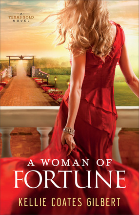 A Woman of Fortune by Kelli Coates Gilbert