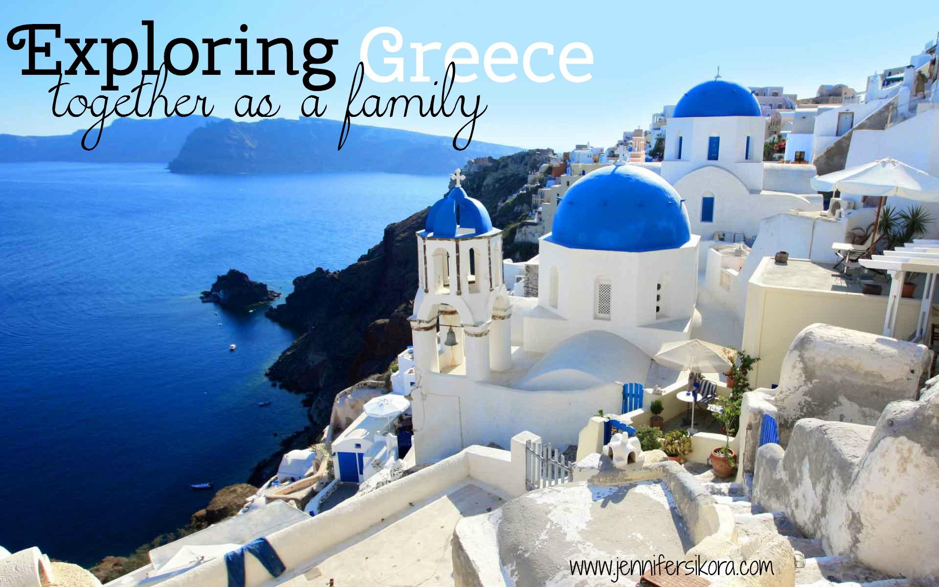 Exploring Greece as a Family