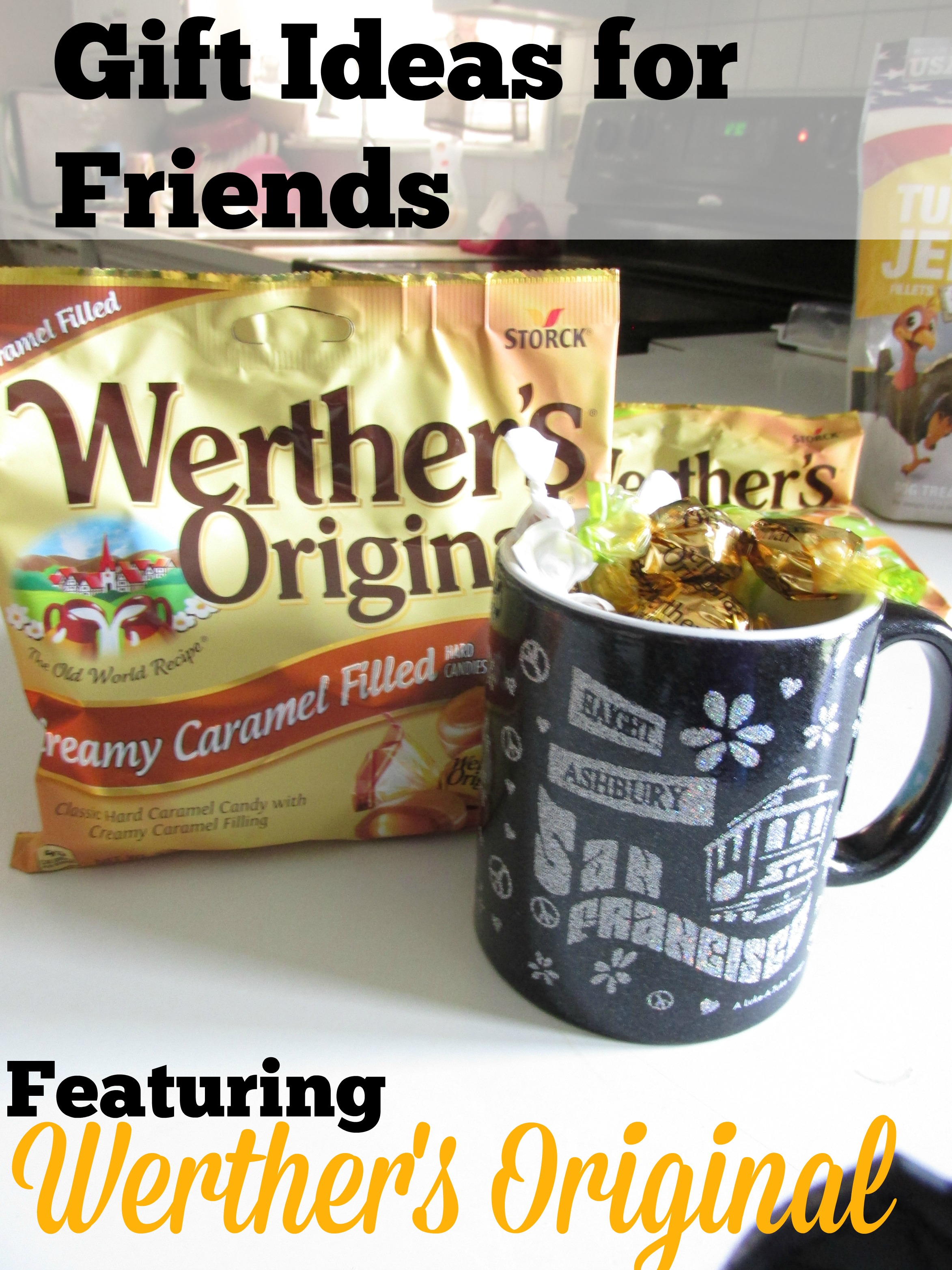 Fun Filled Gifts for Friends Featuring Werther's Originals