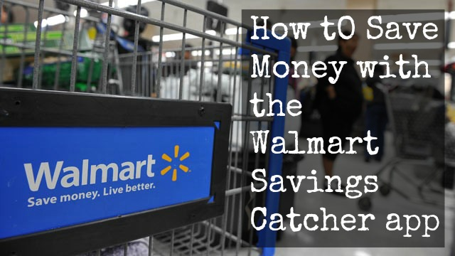 Saving money with the walmart savings catcher wmtsavingscatcher jen