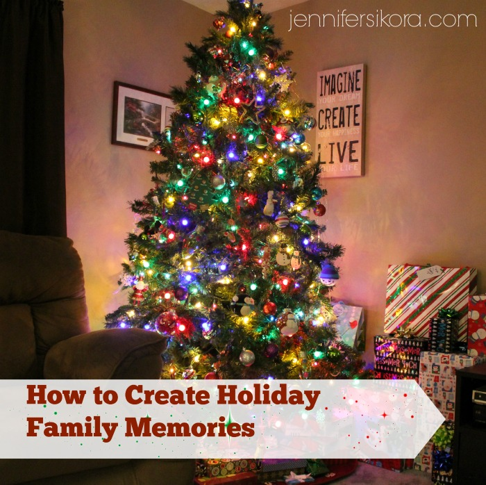 How to Create Holiday Family Memories
