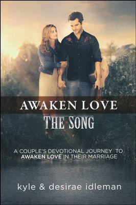 THE SONG Awaken Love Couple's Devotional