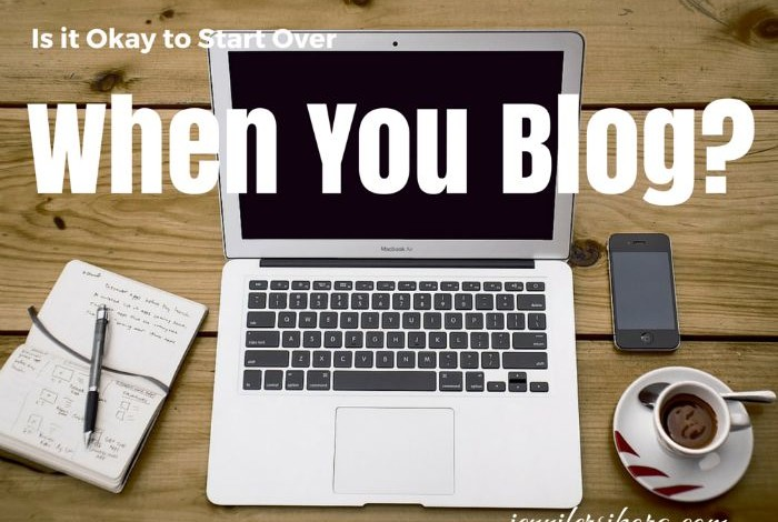 start over when you blog