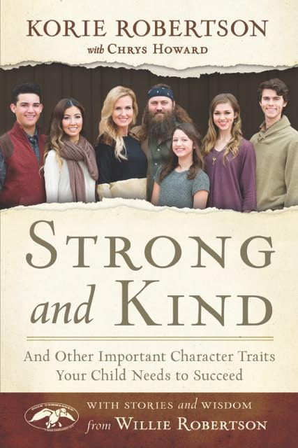 Strong and Kind by Korie Robertson (plus Giveaway)