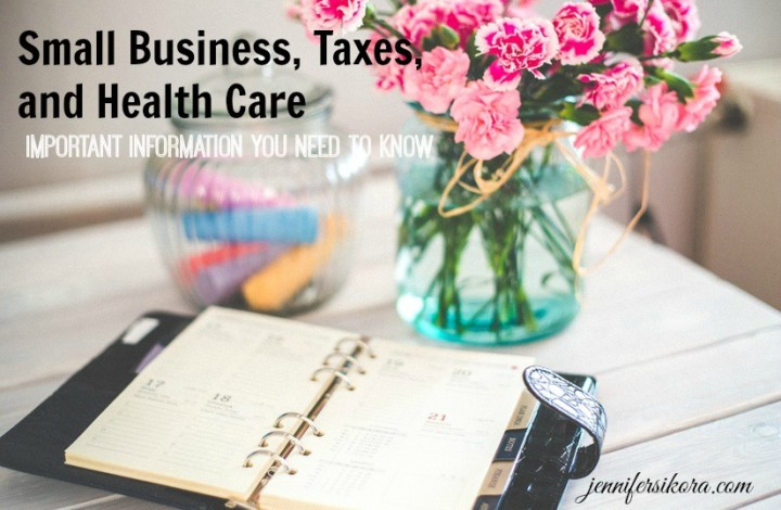 Small Business, Taxes, and Health Care