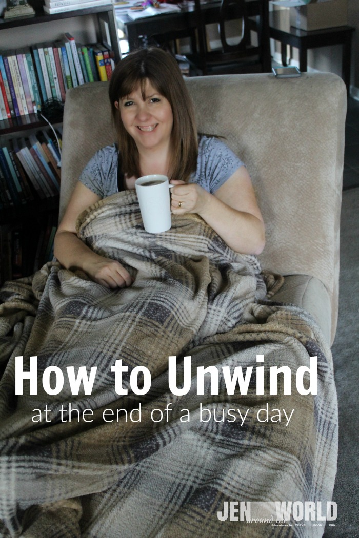 how to unwind at the end of a busy day
