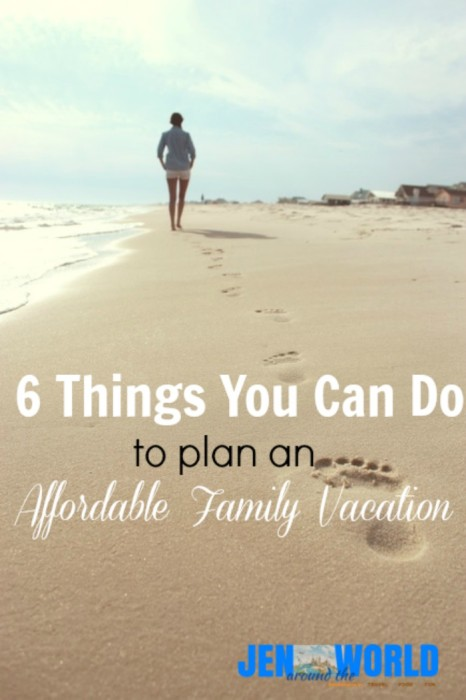 6 things you can do to plan an affordable family vacation
