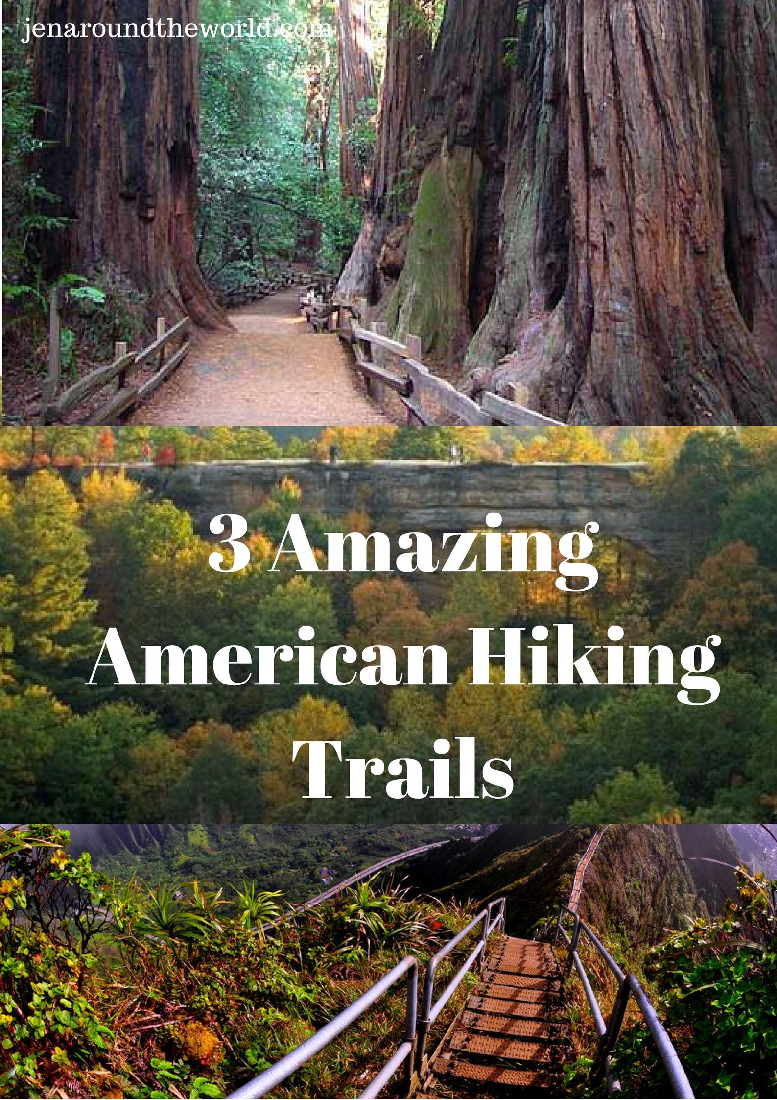 3 Amazing American Hiking Trails