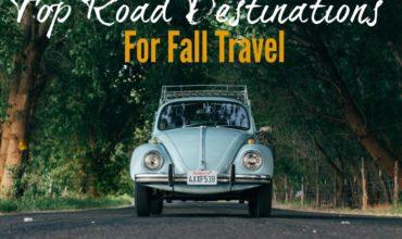 Autumn's Top Road Trip Destinations