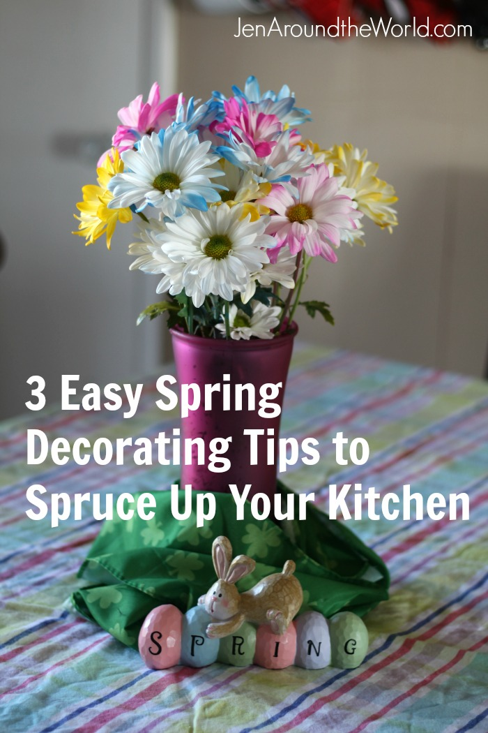 3 Easy Spring Decorating Tips to Spruce Up Your Kitchen