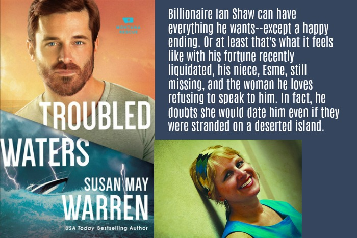 Troubled Waters by Susan May Warren