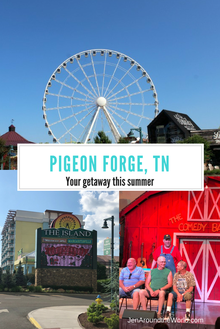Pigeon Forge - Your Getaway for the Summer - Jen Around the World