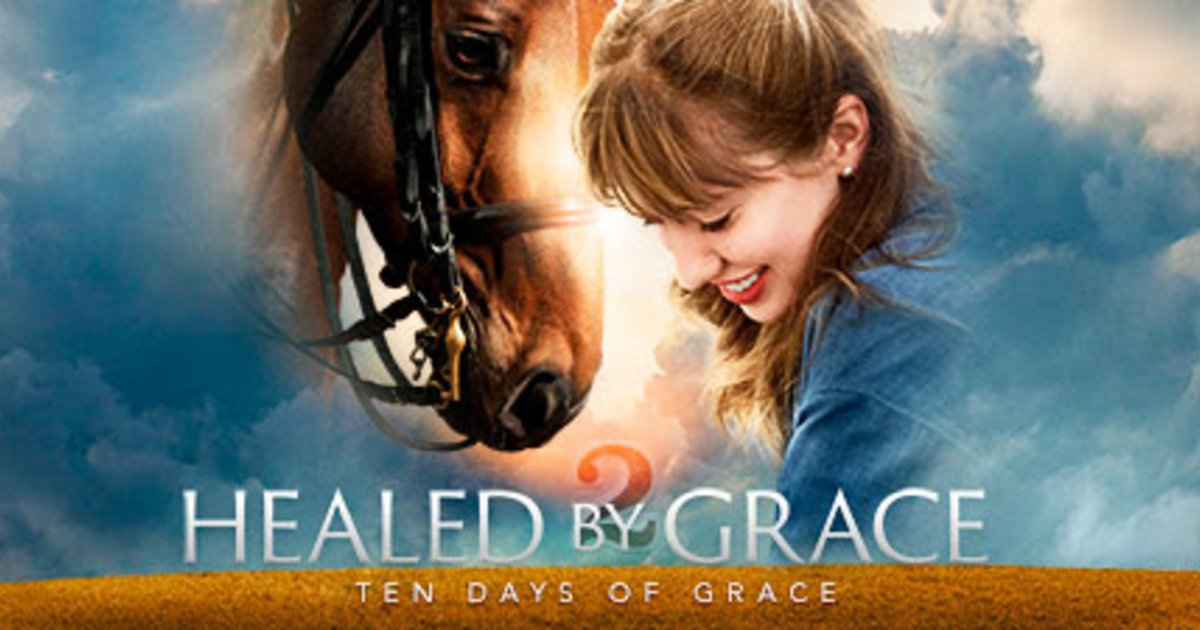 HEALED BY GRACE 2: TEN DAYS OF GRACE Movie Review and Giveaway