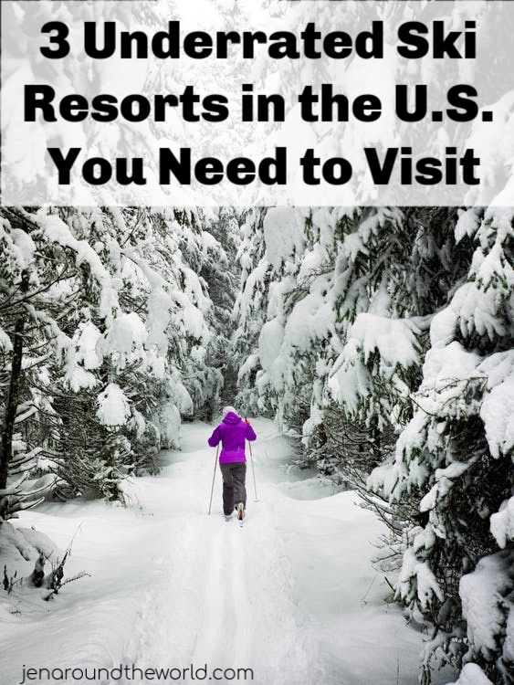 3 Underrated Ski Resorts in the U.S. You Need to Visit