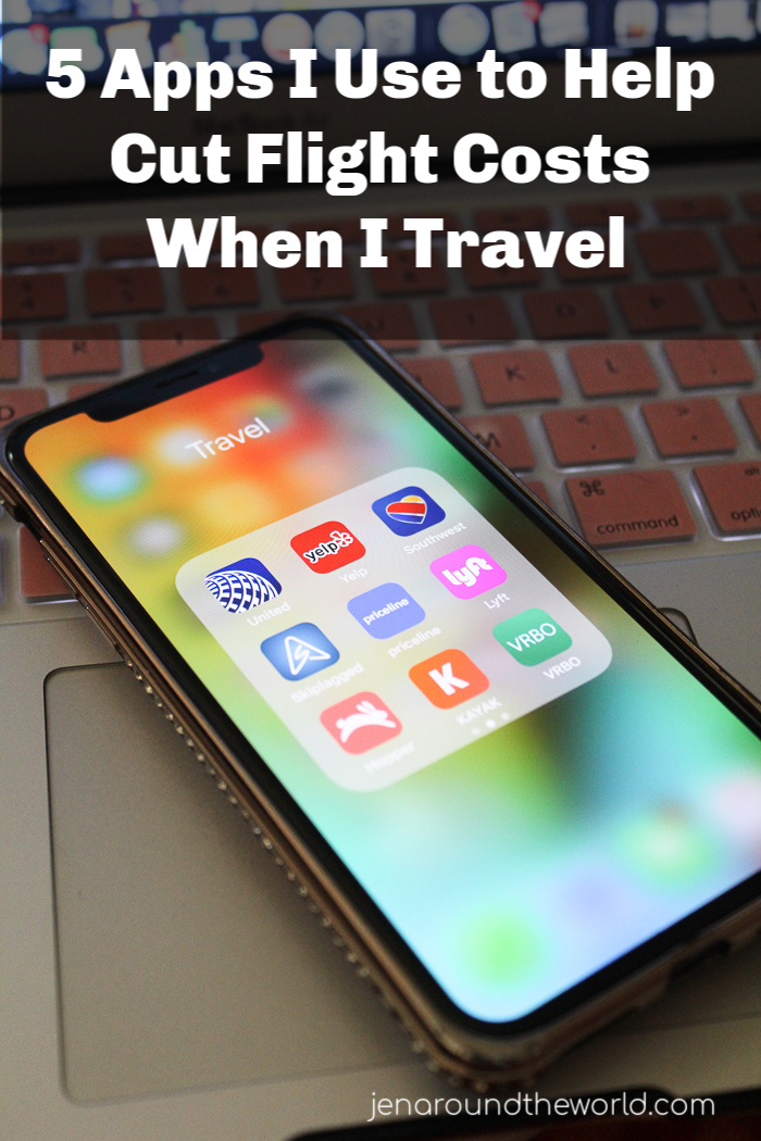 5 Apps I Use to Help Cut Flight Costs When I Travel
