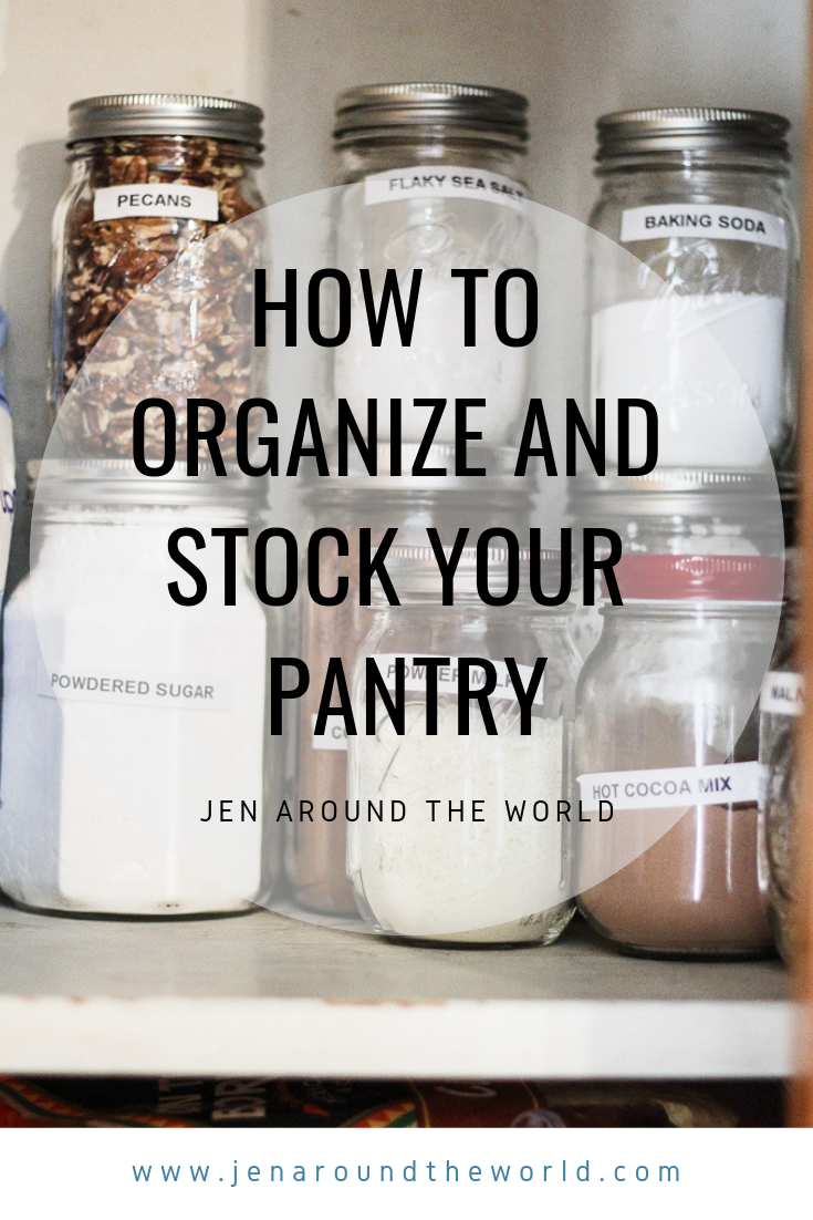 how to organize and stock your pantry