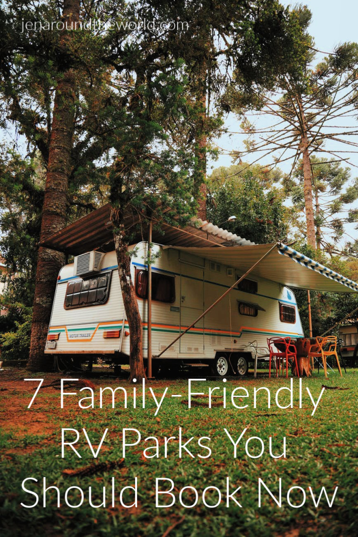 7 Family-Friendly RV Parks You Should Book Now