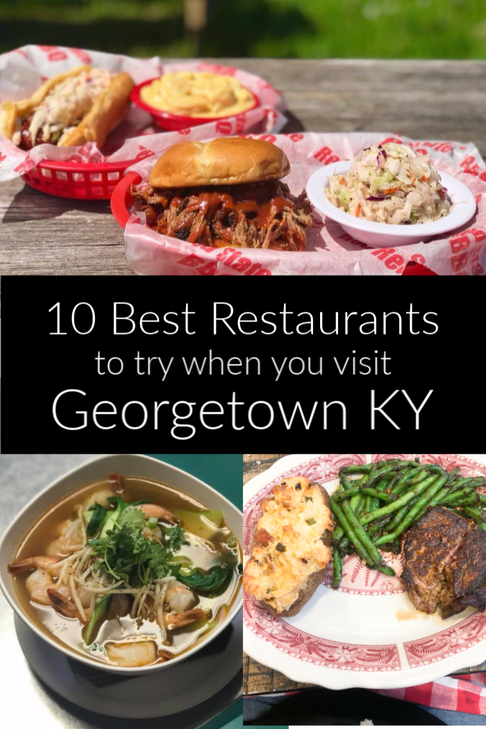 Best Restaurants In Georgetown Ky You Must Try Jen Around